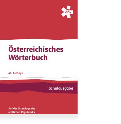 https://magazin.oebv.at/wp-content/uploads/2017/04/Österreichisches-Wörterbuch-1.jpg