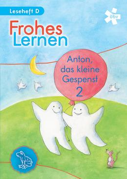 Anton, das kleine Gespenst 2