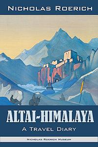 Nicholas Roerich - Altai-Himalaya